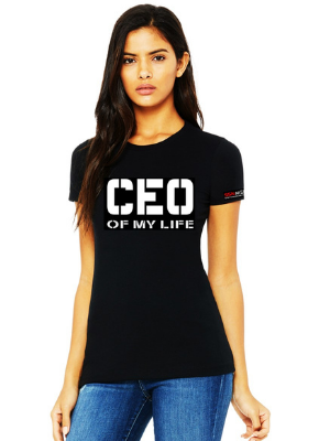 Black CEO Of My Life T-Shirt